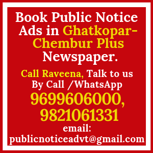 Book Public Notice ads in Ghatkopar Chembur Plus Newspaper